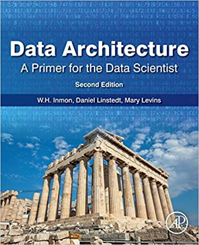 data architecture a primer for the data scientist cover