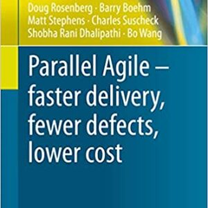 Parallel Agile – faster delivery, fewer defects, lower cost book cover