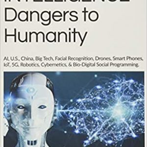 ARTIFICIAL INTELLIGENCE Dangers to Humanity book cover