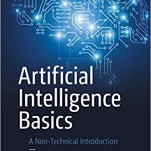 Artificial Intelligence Basics- A Non-Technical Introduction books